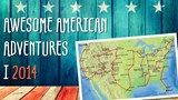 Awesome American Adventures i 2014